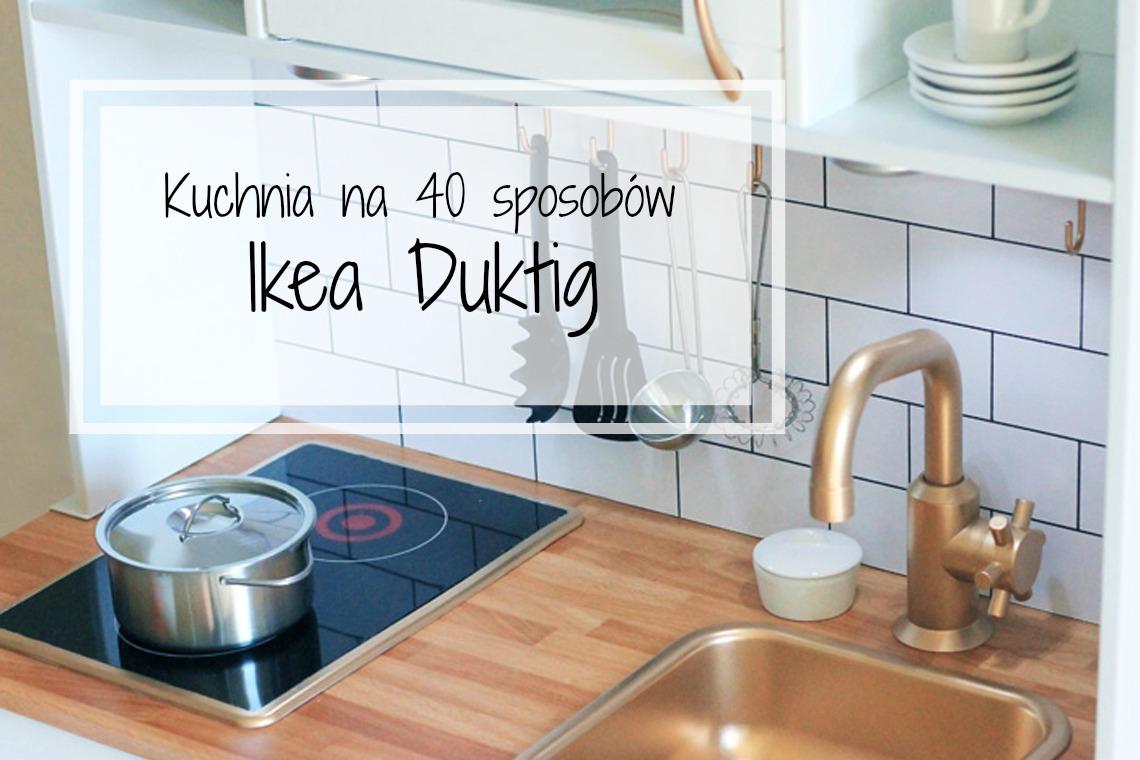 Mała Kuchnia Wielki Efekt Duktig Na 40 Sposobów Piwnooka